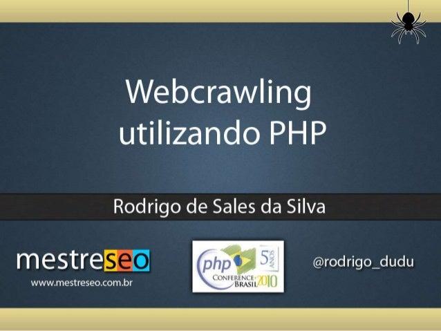 Apresentação E u Rodrigo de Sales da Silva • Bacharel em Ciência da Computação • MBA em Tecnologia da Informação • webdev@...