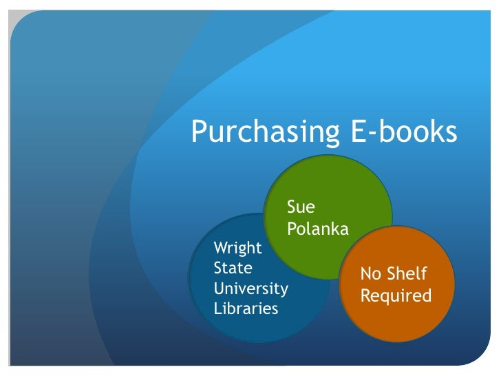 Sue Polanka: Purchasing E-Books for Your Library