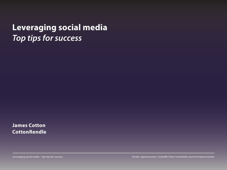 Leveraging social media: top tips