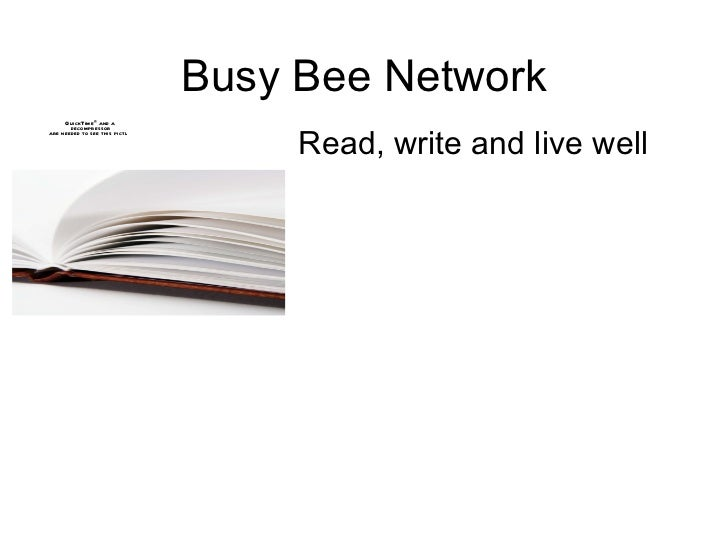 Busy Bee Network Read, write and live well