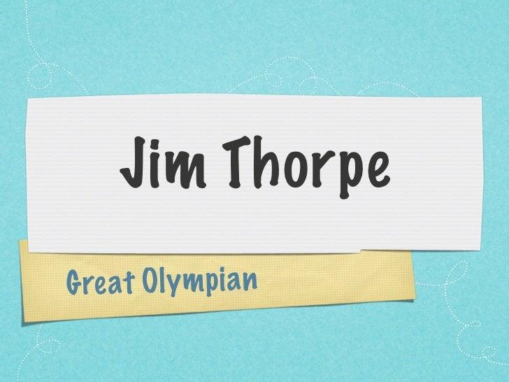 Jim ThorpeG re at Oly m p ia n