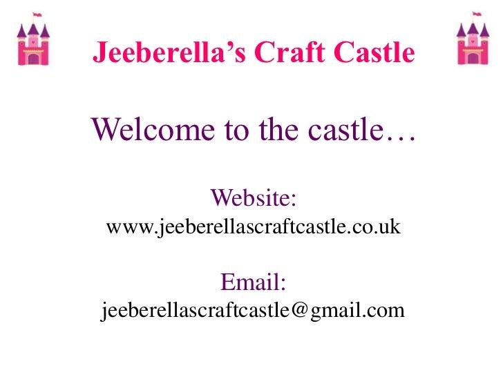 Jeeberella's Craft Castle - Product presentation