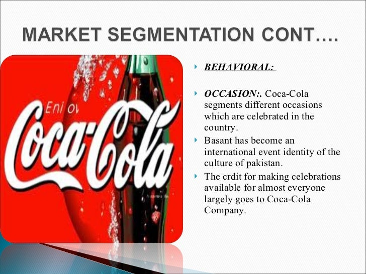 coca cola segmentation targeting positioning Marketing positioning of coca-cola life april 11, 2016 april 18, 2016 / tianshili blog topic 2: segmentation, targeting and positioning post navigation.