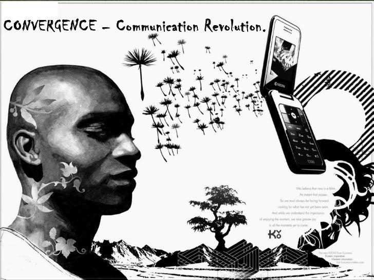CONVERGENCE – Communication Revolution.
