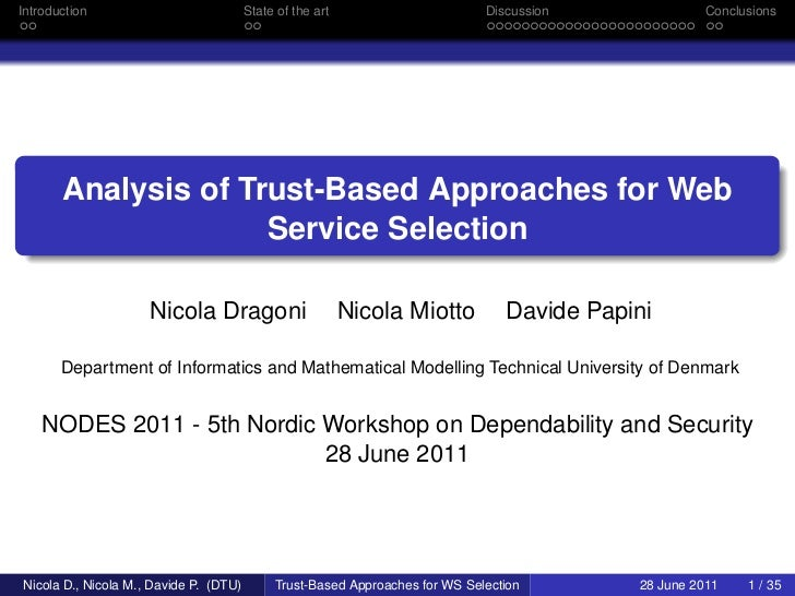 Analysis of Trust-Based Approaches for Web Service Selection