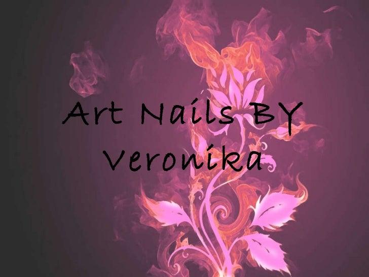 Art Nails BY Veronika