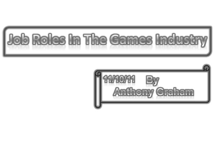 Job Roles In The Gameing Industry