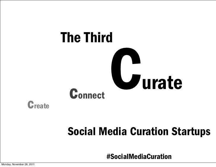 The Third                   create                             connect   C         urate                             Socia...