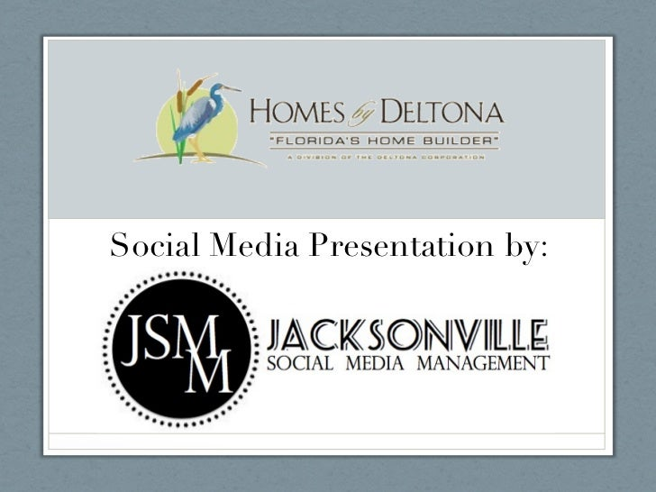 Social Media Presentation by: