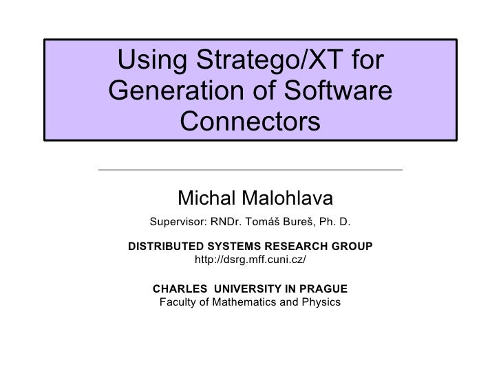 Using Stratego/XT for generation of software connectors.