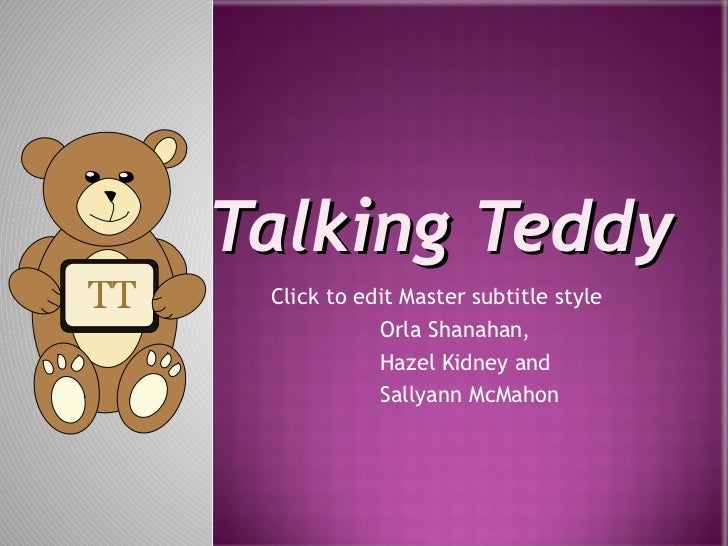 Talking Teddy Orla Shanahan, Hazel Kidney and Sallyann McMahon