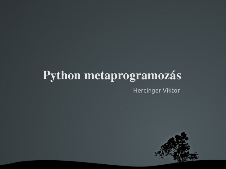 python-metaprogramozas