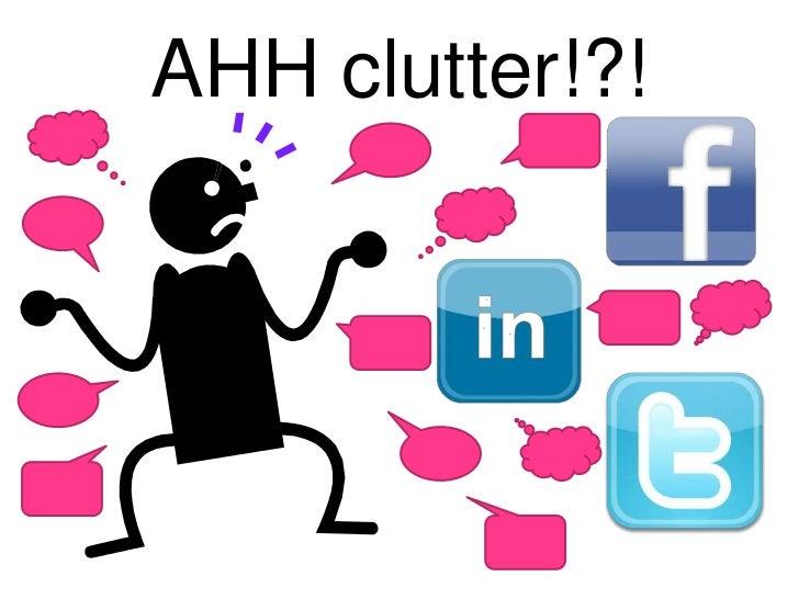AHH clutter!?!