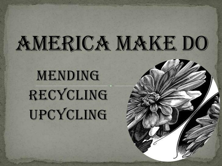 MendingRecyclingUpcycling