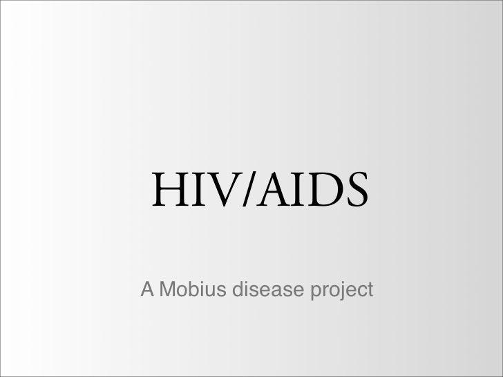 HIV/AIDSA Mobius disease project