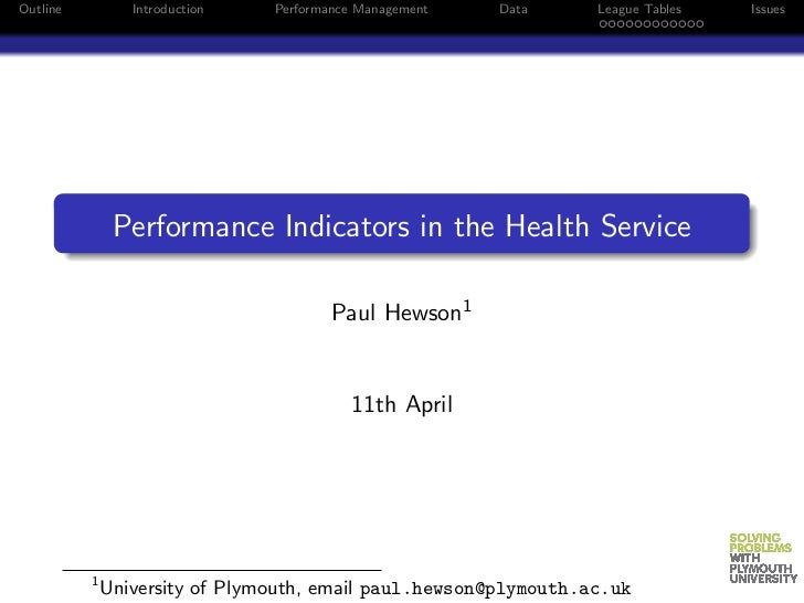 Outline          Introduction   Performance Management   Data     League Tables   Issues               Performance Indicat...