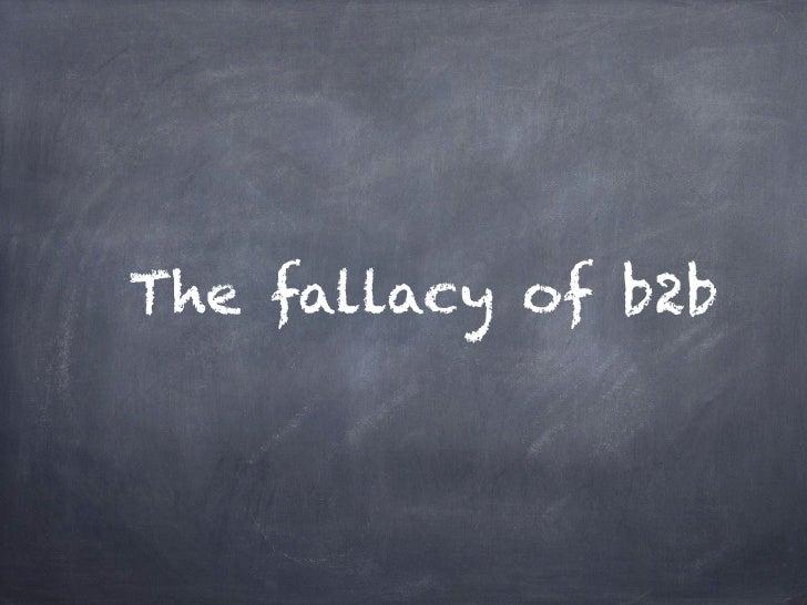 The fallacy of b2b