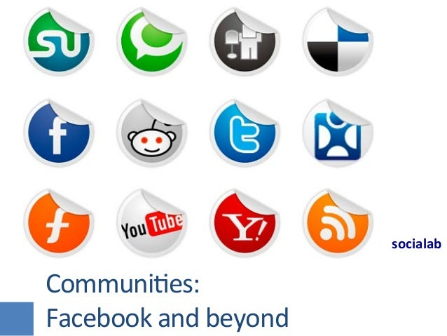 socialab	  Communies:	  Facebook	  and	  beyond