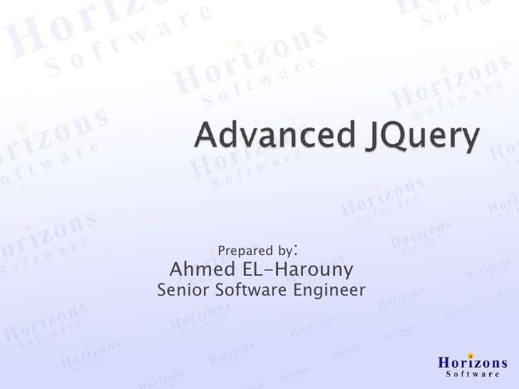 Prepared by: Ahmed EL-HarounySenior Software Engineer