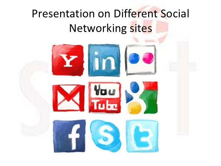 Presentation on Different Social       Networking sites
