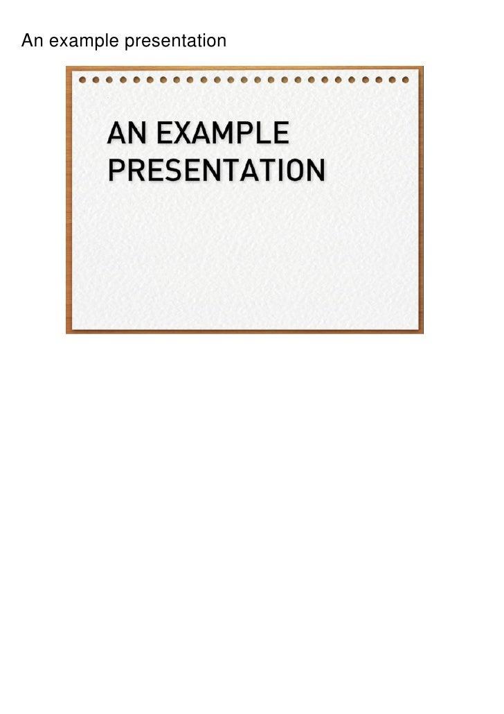 An example presentation