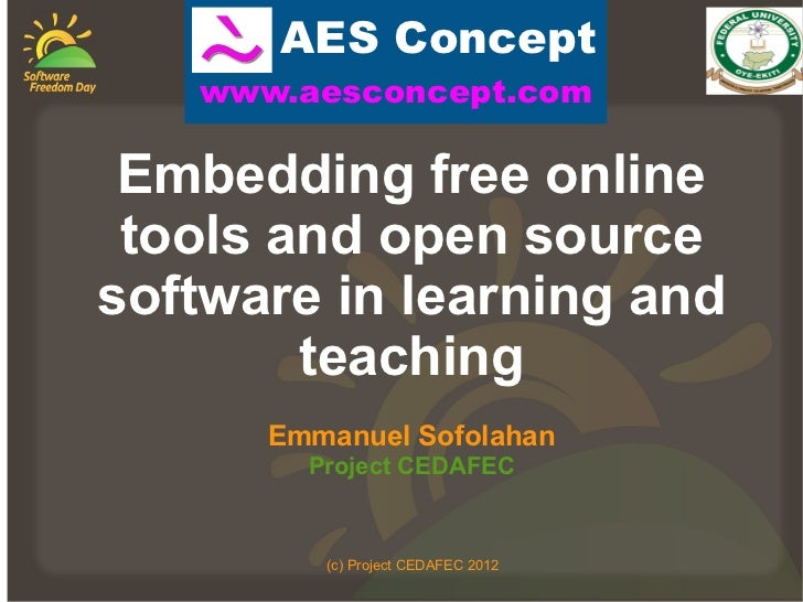 AES Concept   www.aesconcept.com Embedding free online tools and open sourcesoftware in learning and        teaching      ...