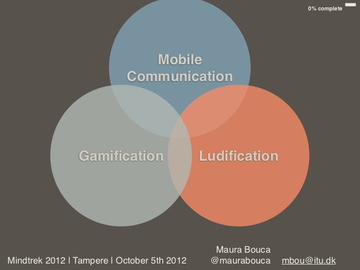 Mobile communication, gamification and ludification