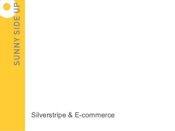 Silverstripe & E-commerce
