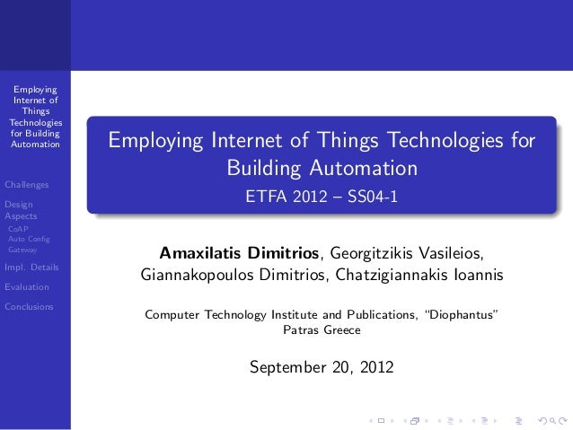 Employing Internet of Things Technologies for Building Automation