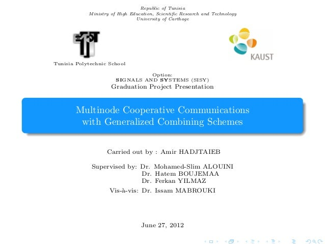 Multinode Cooperative Communications with Generalized Combining Schemes