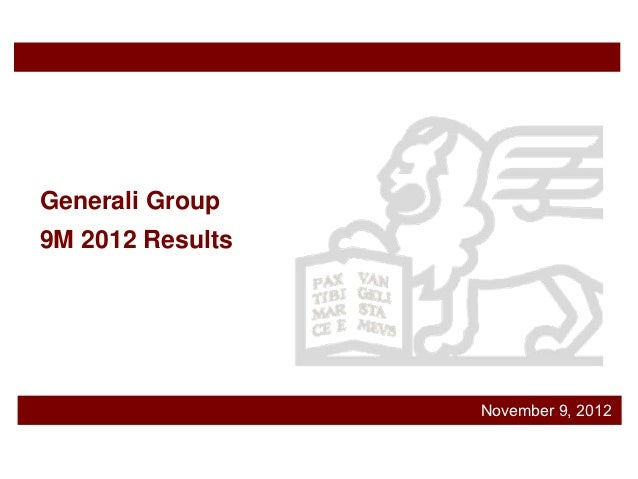 Generali Group9M 2012 Results                  November 9, 2012