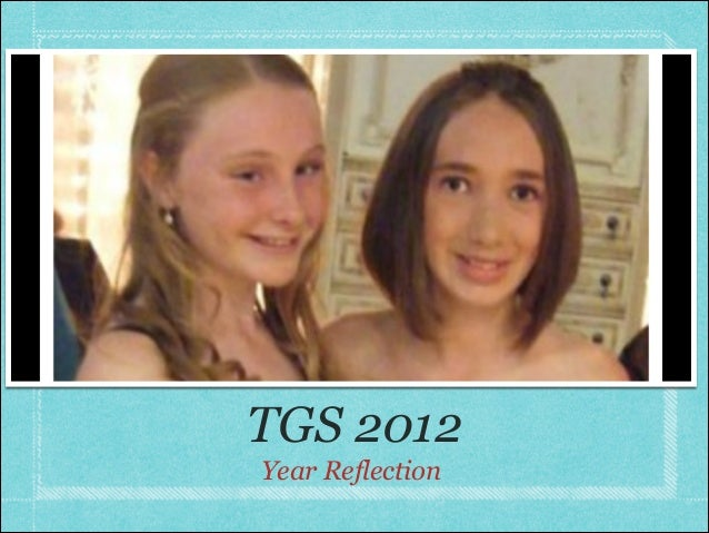 TGS 2012Year Reflection