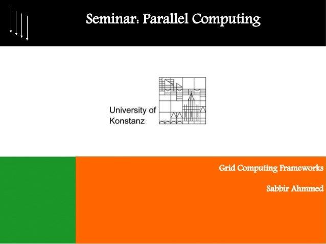 Grid Computing Frameworks