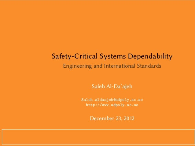Safety-Critical Systems Dependability   Engineering and International Standards              Saleh Al-Da'ajeh          Sal...