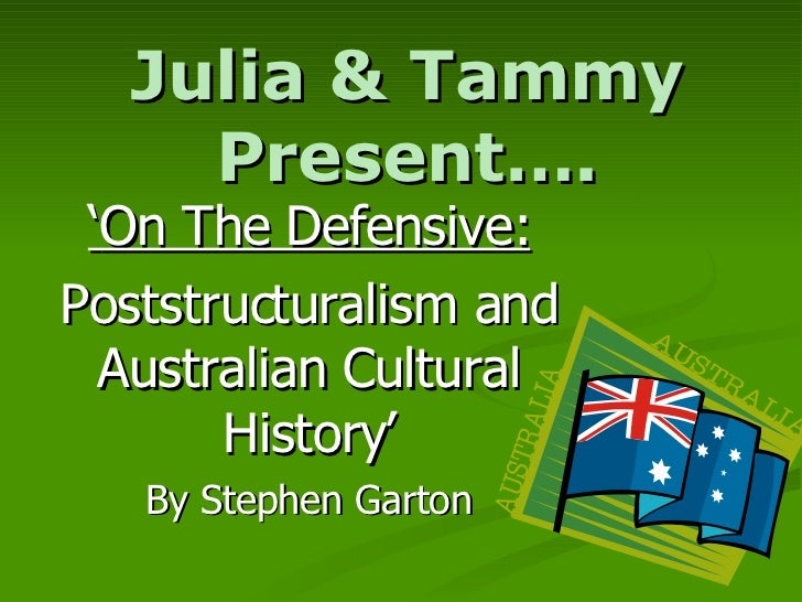Post Structuralism and Australian Cultural History