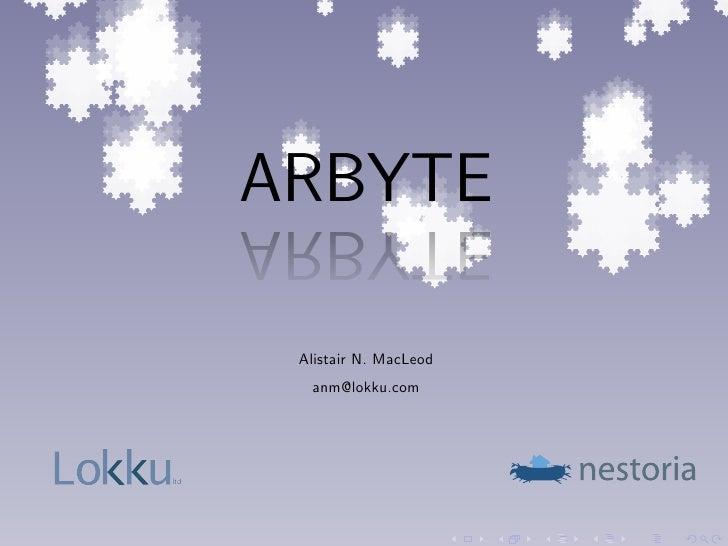 ARBYTE       ETYBRA        Alistair N. MacLeod         anm@lokku.com     ltd