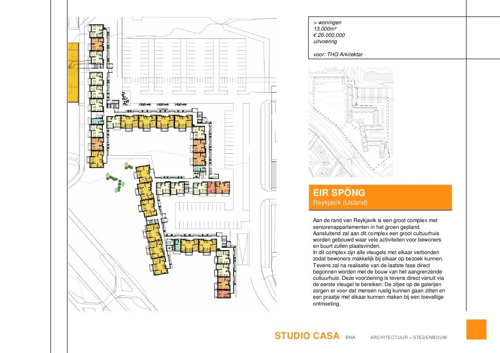 > woningen       13.000m²       € 26.000.000       uitvoering        voor: THG Arkitektar           EIR SPÖNG       Reykja...