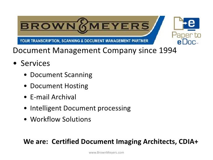 Document Management Company since 1994 • Services   •   Document Scanning   •   Document Hosting   •   E-mail Archival   •...