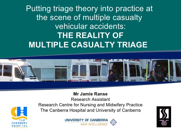 Putting triage theory into practice at the scene of multiple casualty vehicular accidents: the reality of multiple casualty triage.