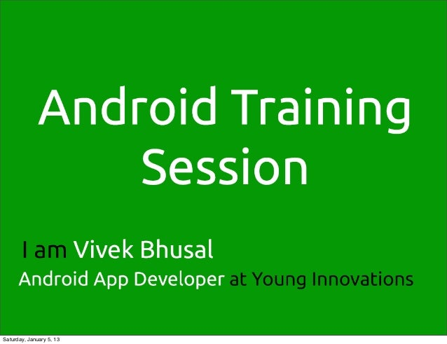 Android training at GDG kathmandu Startup weekend bootcamp