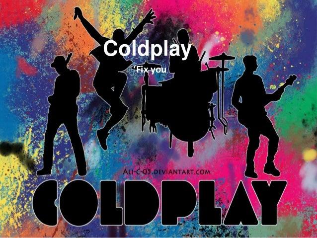 Coldplay  'Fix you'