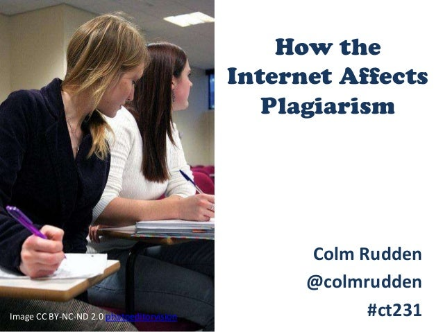 How the                                          Internet Affects                                             Plagiarism  ...