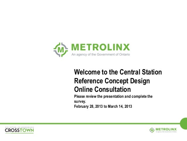 Welcome to the Central StationReference Concept DesignOnline ConsultationPlease review the presentation and complete thesu...