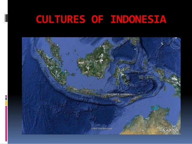 CULTURES OF INDONESIA