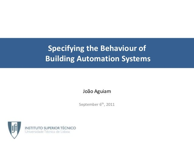 Specifying the behaviour of building automation systems