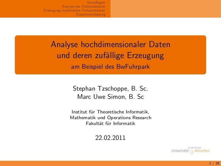 Grundlagen          Analyse der FuhrparkdatenErzeugung realistischer Fuhrparkdaten                    Zusammenfassung    A...
