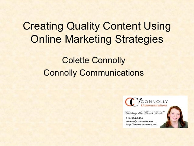 Creating Quality Content Using Online Marketing Strategies