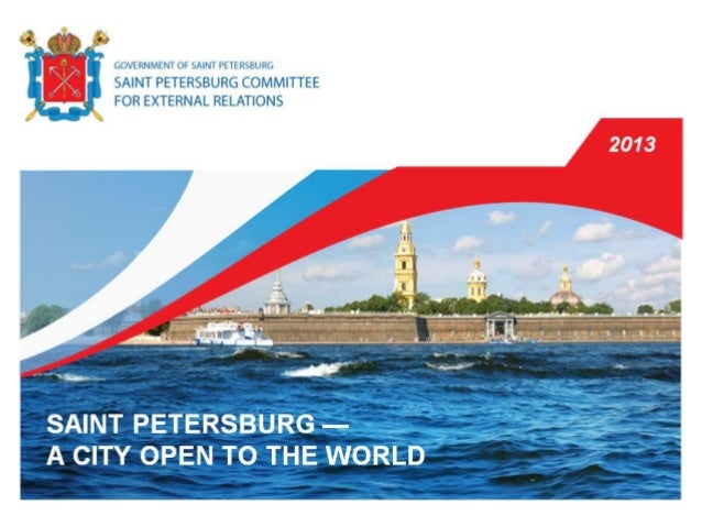 Saint Petersburg - a city open to the world