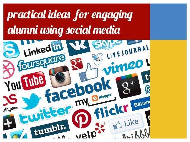 practical ideas for engagingalumni using social media