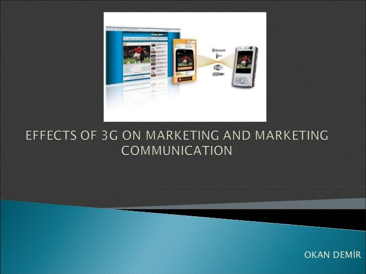 Effects of 3G on Marketing Communications